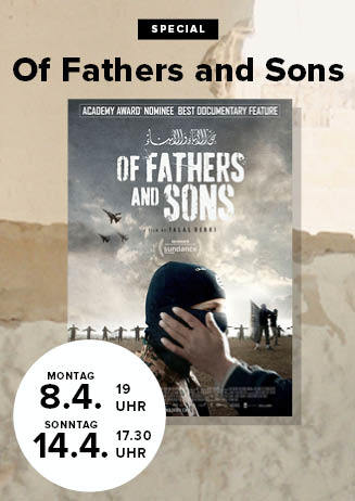 "190414 Special ""Of Fathers And Sons - Die Kinder des Kalifats"""