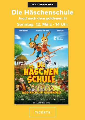 """170312 FamPrev """"Die Häschenschule - Jagd nach dem goldenen Ei"""""""