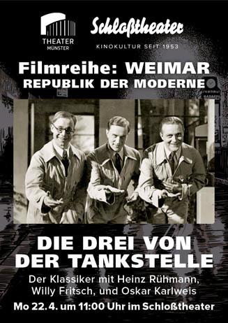 Weimar-Reihe: DIE DREI VON DER TANKSTELLE