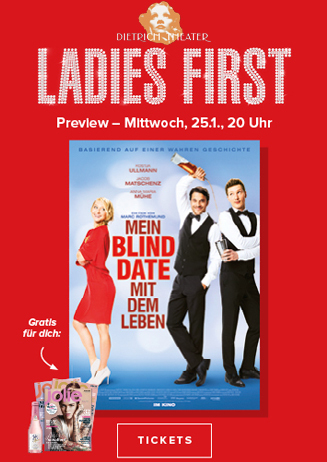 Ladies First Preview: Mein Blind Date mit dem Leben