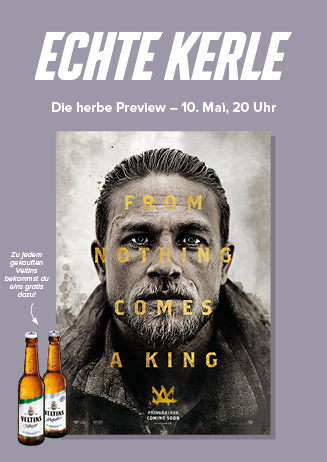 "Echte Kerle ""King Arthur: Legend of the Sword"""
