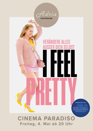 Cinema Paradiso: I Feel Pretty