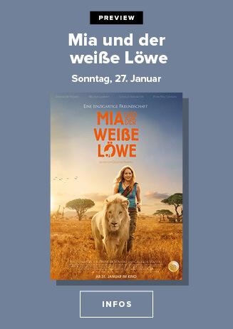 27.01. - Preview: Mia und der weisse Löwe