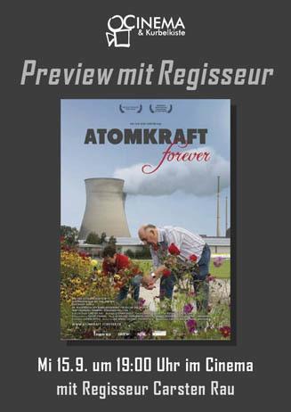 Preview mit Regisseur: ATOMKRAFT FOREVER