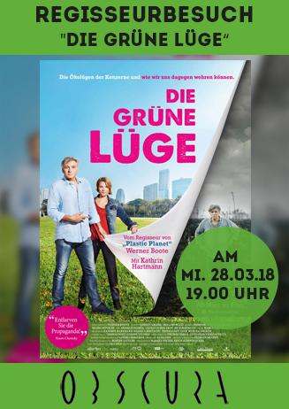 Regisseurbesuch: Die grüne Lüge