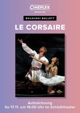 Bolschoi Ballett: LE CORSAIRE