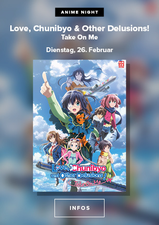 Anime Night: LOVE, CHUNIBYO AND OTHER DELUSIONS! TAKE ON ME