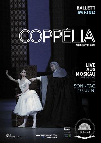 Bolschoi Ballett: COPPELIA