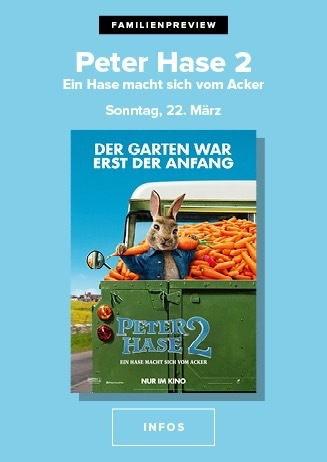Familienpreview: 22.03. Peter Hase 14:30