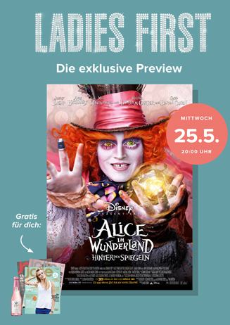 Ladies-First -Preview: Alice im Wunderland: Hinter den Spiegeln