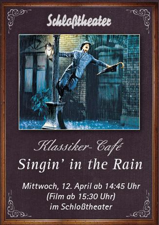 Klassiker-Café: SINGIN' IN THE RAIN