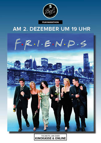"""Friends"" Kino Marathon"