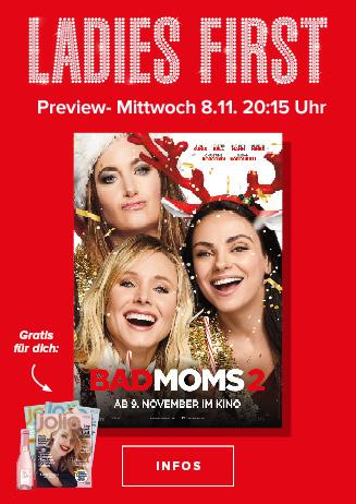 Bad Moms 2: Ladies First Vorpremiere