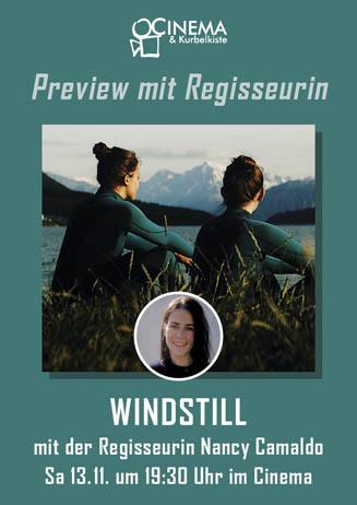 WINDSTILL mit Regisseurin