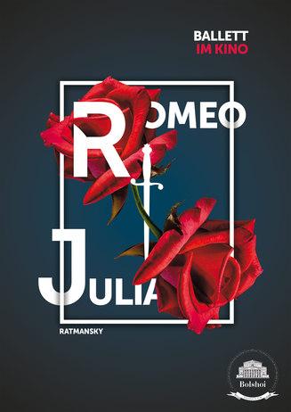 "Bolshoi: ""Romeo und Julia"""