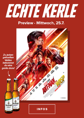 25.07. - Echte Kerle: Ant-Man and the Wasp