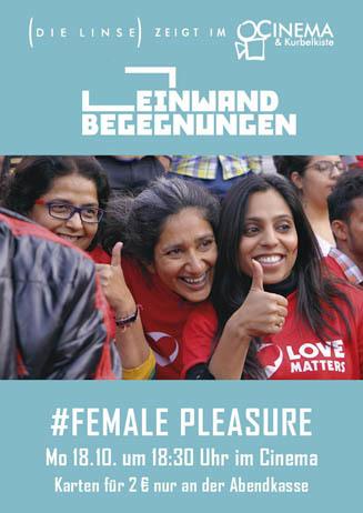 Leinwandbegegnungen: #FEMALE PLEASURE