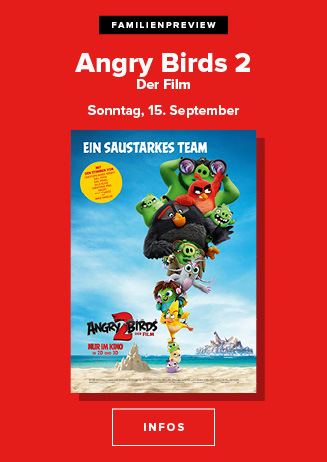 Familienpreview am 15.09.2019 um 15 Uhr: Angry Birds 2