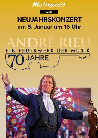 Neujahrskonzert André Rieu: 70 Jahre - Ein Feuerwerk der Musik