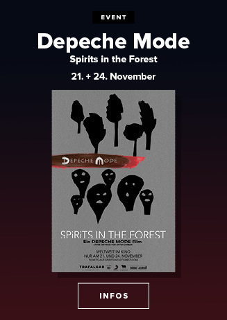 21. & 24.11. - Depeche Mode: Spirits in the Forest