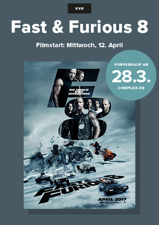 "VVK ab 28.3.: Mitternachtspreview ""Fast & Furious 8"""