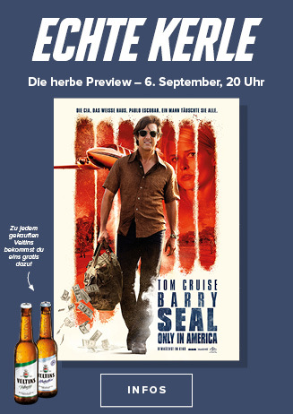 "Echte Kerle Preview "" Barry Seal-Only in America """
