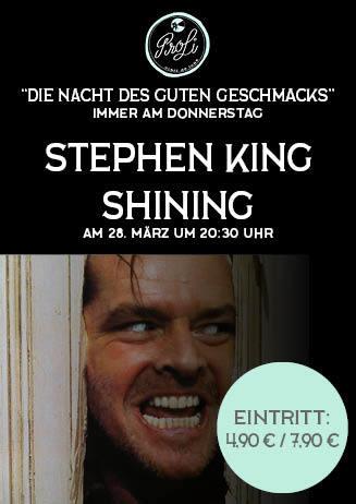 Die Nacht des guten Geschmacks: Steven King - SHINING
