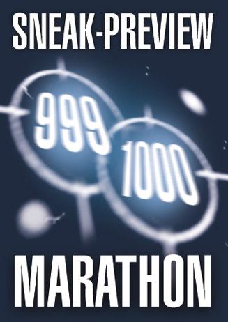 Sneak-Preview 999+1000 Marathon