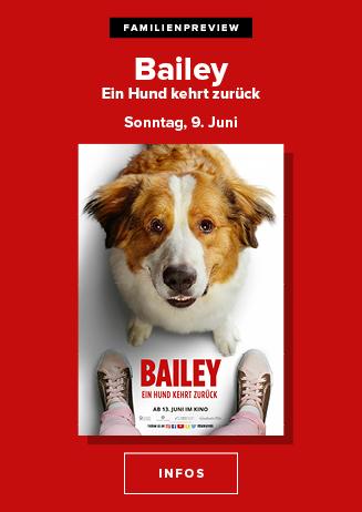 Die Preview für die ganze Familie: Bailey- Ein Hund kehrt zurück