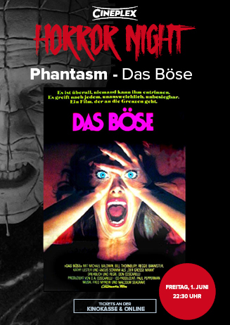 Cineplex Horror Night: Phantasm - Das Böse