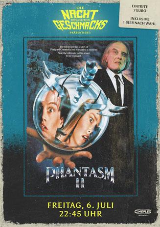 Die Nacht des guten Geschmacks: PHANTASM II