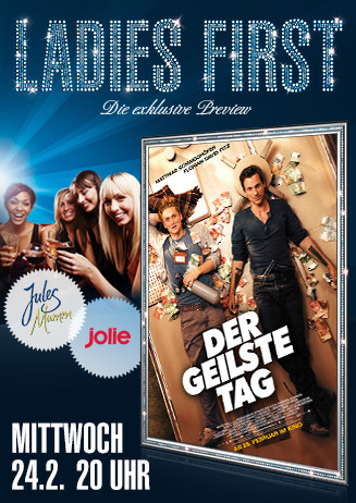 """Ladies First """"Der geilste Tag"""""""