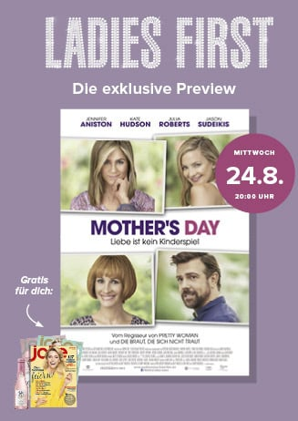 Ladies-First-Preview: MOTHER'S DAY