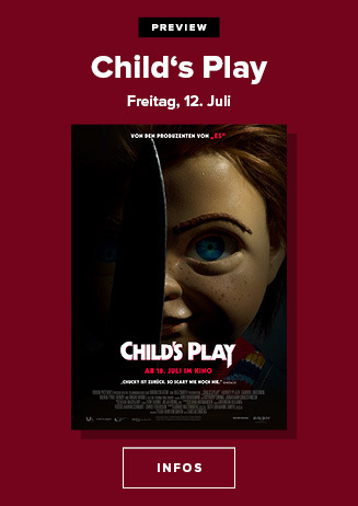 Preview: Freitag, 12.07.201, 22:30 Uhr: Child´s Play