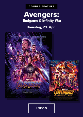 23.04. - Double Feature: Avengers: Infinity War + Endgame