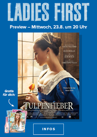 "Ladies First-Preview: ""Tulpenfieber"""