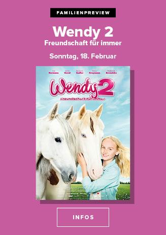 """Familienpreview """"Wendy 2 - Freundschaft für immer"""""""