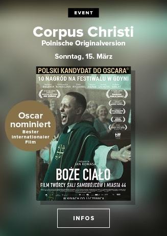 Polnisches Kino: https://www.cineplex.de/film/corpus-christi/3679