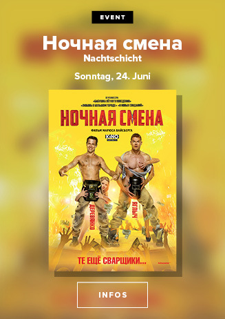 Russisches Kino: Nochnaya Smena - Nachtschicht