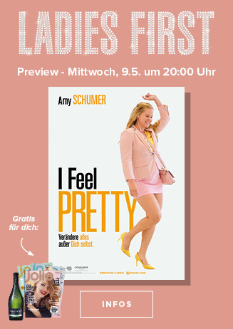 Ladies First Preview: I FEEL PRETTY