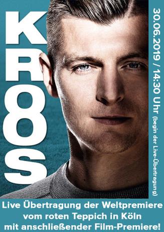 """""""Kroos -Der Film"""" & Live-Weltpremiere"""