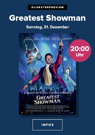 Silvester-Preview: Greatest Showman