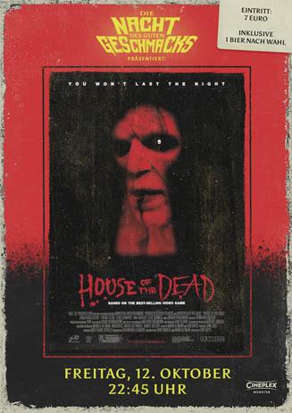 Die Nacht des guten Geschmacks: HOUSE OF THE DEAD