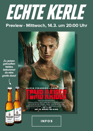 Echte Kerle Tomb Raider 14. März