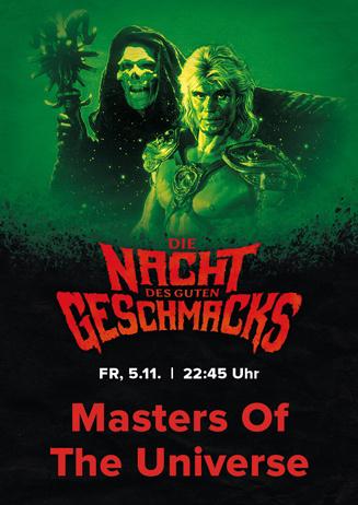 Die Nacht des guten Geschmacks: MASTERS OF THE UNIVERSE