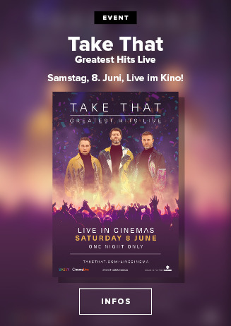 Take That Greatest Hits Live 2019 - Am Samstag, 08.06.2019,