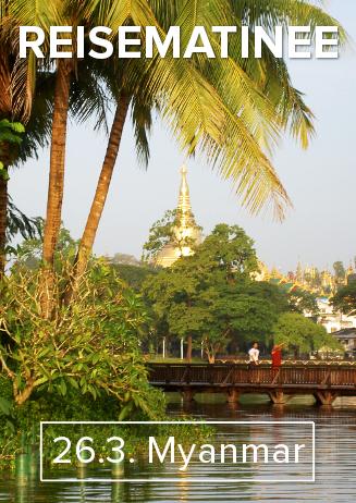 """170326 Reisematinee """"Myanmar"""""""