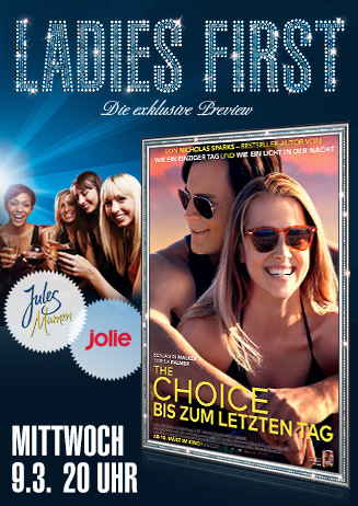 Ladies First: The Choice - Bis zum letzten Tag