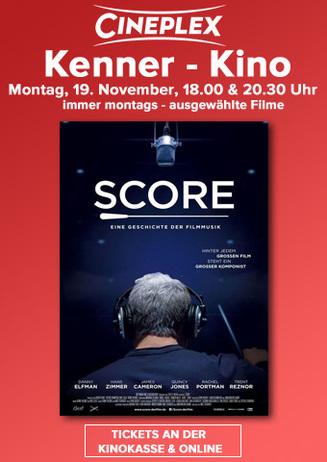 Score- Eine Geschichte der Filmmusik: Kenner- Kino