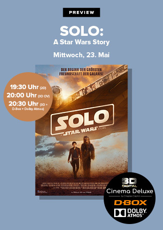 """VVK+Preview: """"Solo: A Star Wars Story"""""""